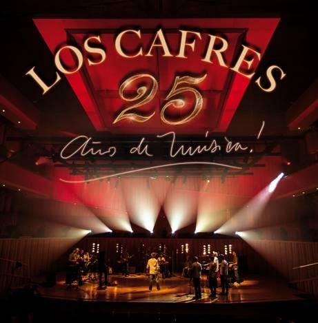 loscafres25años