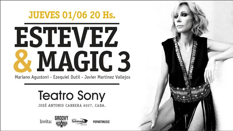 Estevez & Magic 3