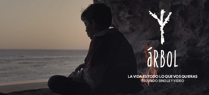 "Árbol presenta su segundo single y video: ""La vida es todo lo que vos quieras"""